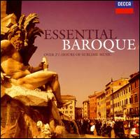 Essential Baroque - Alan Cuckston (harpsichord); Alastair Hussain (treble); András Schiff (piano); Andreas Scholl (counter tenor); Barbara Bonney (soprano); Candida Thompson (violin); Christophe Rousset (harpsichord); Christopher Middleton (harpsichord)
