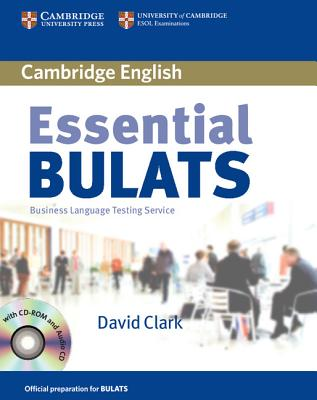 Essential BULATS: Business Language Testing Service - Clark, David, Ph.D.