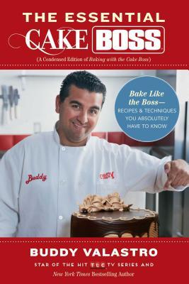 Essential Cake Boss - Valastro, Buddy