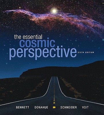 Essential Cosmic Perspective Plus MasteringAstronomy with eText -- Access Card Package: United States Edition - Bennett, Jeffrey O., and Donahue, Megan O., and Schneider, Nicholas