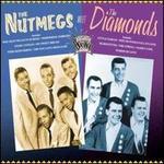 Essential Doo Wop: The Nutmegs Meet the Diamonds