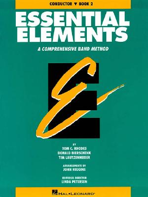 Essential Elements: A Comprehensive Band Method - Rhodes, Tom C, and Biers