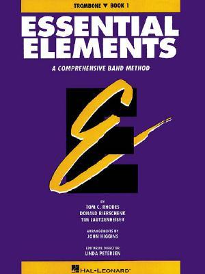 Essential Elements Book 1 - Trombone - Rhodes Biers