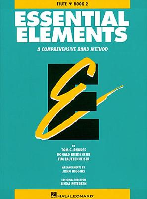 Essential Elements: Flute, Book 2: A Comprehensive Band Method - Rhodes, Tom C, and Bierschenk, Donald, and Lautzenheiser, Tim