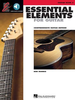Essential Elements for Guitar, Book 2: Comprehensive Guitar Method - Morris, Bob