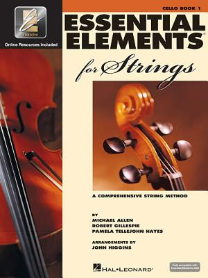 Essential Elements for Strings - Book 1 with Eei: Cello - Gillespie, Robert, and Tellejohn Hayes, Pamela, and Allen, Michael