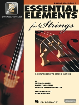 Essential Elements for Strings - Book 1 with Eei: Double Bass - Gillespie, Robert, and Tellejohn Hayes, Pamela, and Allen, Michael