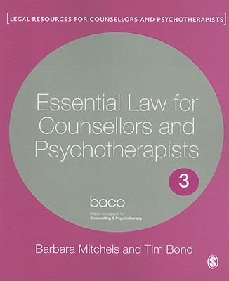 Essential Law for Counsellors and Psychotherapists - Mitchels, Barbara, and Bond, Tim