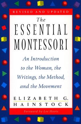 Essential Montessori PB (Revised) - Hainstock, Elizabeth G
