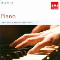 Essential Piano - Aldo Ciccolini (piano); Alexis Weissenberg (piano); Andor Foldes (piano); Andrei Gavrilov (piano); Bruno Rigutto (piano);...