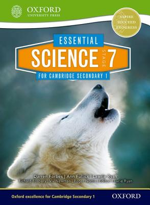 Essential Science for Cambridge Secondary 1 Stage 7 - Forbes, Darren, and Fosbery, Richard, and Fullick, Ann