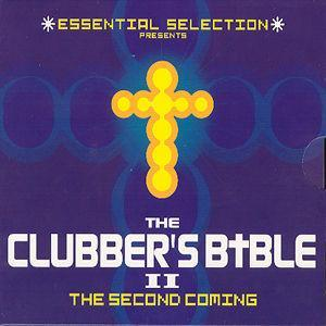 Essential Selection Presents the Clubbers Bible II - Various Artists