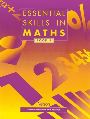 Essential Skills in Maths - Students' Book 4 - Newman, Graham, and Bull, Ron