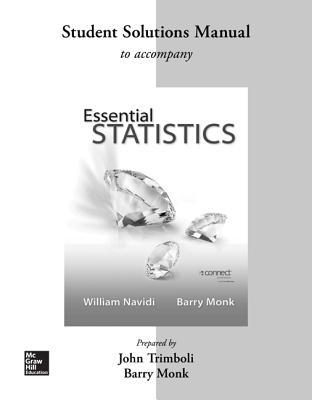 Essential Statistics, Student Solutions Manual - Navidi, William, Prof.