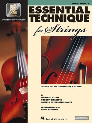 Essential Technique for Strings (Essential Elements Book 3): Viola - Gillespie, Robert