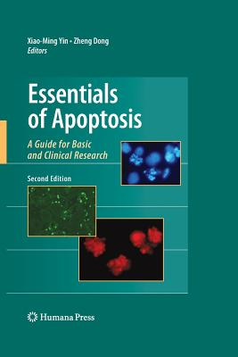 Essentials of Apoptosis: A Guide for Basic and Clinical Research - Yin, Xiao-Ming (Editor), and National Air and Space Museum (Editor)