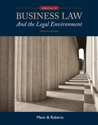 business law today essentials About this product this briefer paperback, business law today, the essentials: text and summarized cases, 11e, is drawn from miller's popular business law today: standard edition.