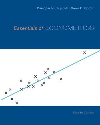 Essentials of Econometrics - Gujarati, Damodar N, and Porter, Dawn C