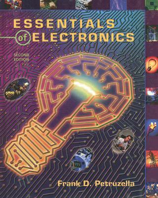 Essentials of Electronics - Petruzella, Frank D
