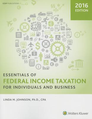 Essentials of Federal Income Taxation for Individuals and Business - Johnson, Linda M
