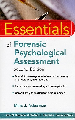 Essentials of Forensic Psychological Assessment - Ackerman, Marc J, Ph.D.