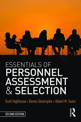 Essentials of Personnel Assessment and Selection - Highhouse, Scott, and Doverspike, Dennis, and Guion, Robert M