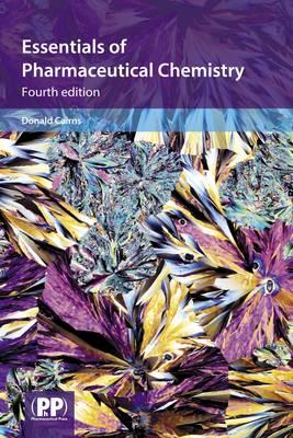 Essentials of Pharmaceutical Chemistry - Cairns, Donald (Editor)