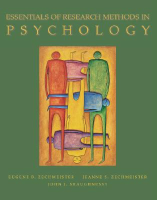 Essentials of Research Methods in Psychology with Powerweb - Zechmeister, Jeanne S, and Shaughnessy, John J, and Zechmeister, Eugene B