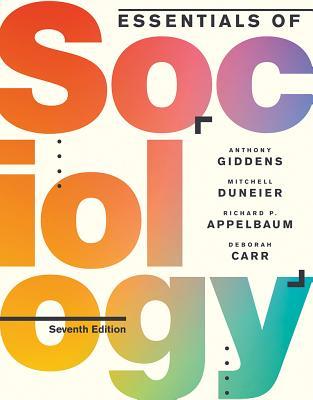 Essentials of Sociology - Giddens, Anthony