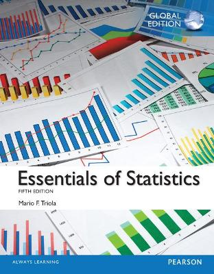 Essentials of Statistics, Global Edition - Triola, Mario F.