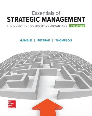 Essentials of strategic management the quest for competitive essentials of strategic management the quest for competitive advantage gamble john e fandeluxe Gallery
