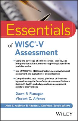 Essentials of Wisc-V Assessment - Flanagan, Dawn P, PhD, and Alfonso, Vincent C