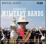 Essiential Military Bands [Royal Navy]