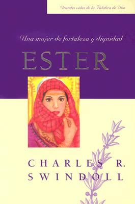 Ester - Swindoll, Charles R, Dr.