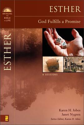 Esther: God Fulfills a Promise Study Guide - Jobes, Karen H, Dr., Ph.D., and Nygren, Janet