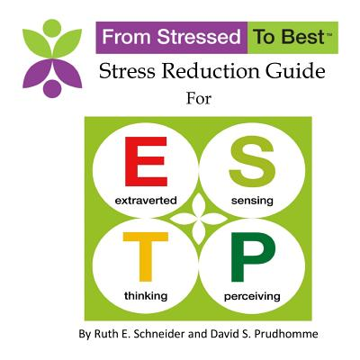 Estp Stress Reduction Guide - Prudhomme, David S, and Schneider, Ruth E