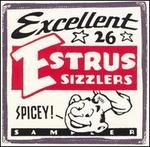 Estrus Sampler: 26 Excellent Spicy Sizzlers