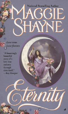Eternity - Shayne, Maggie