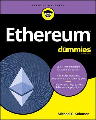 Ethereum for Dummies - Solomon, Michael G