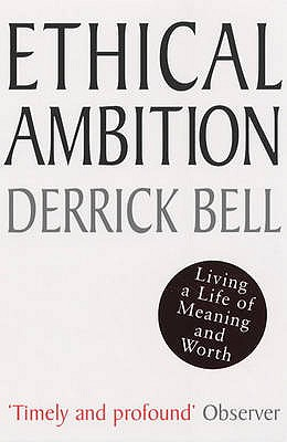 Ethical Ambition - Bell, Derrick
