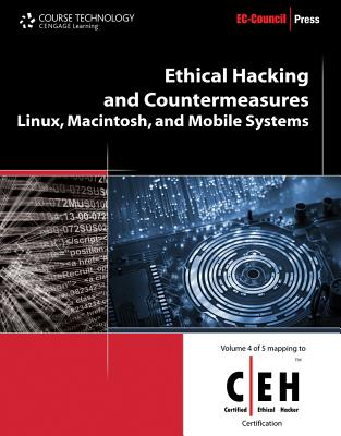 Ethical Hacking and Countermeasures: Linux, Macintosh, and Mobile Systems - EC-Council