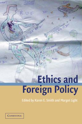 Ethics and Foreign Policy - Smith, Karen E (Editor)