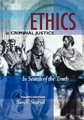 Ethics in Criminal Justice - Souryal, Sam S