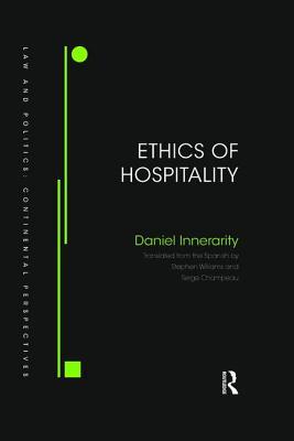 Ethics of Hospitality - Innerarity, Daniel