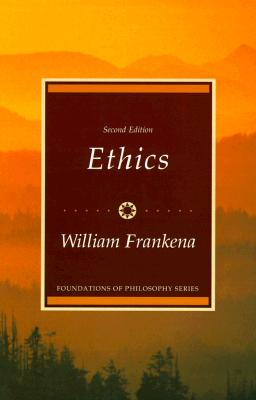 Ethics - Frankena, William K