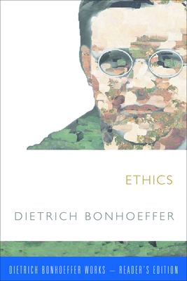 Ethics - Bonhoeffer, Dietrich