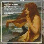 Eugen d'Albert: Symphony, Op. 4; Seejungfräulein, Op. 15