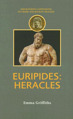 Euripides: Heracles - Griffiths, Emma