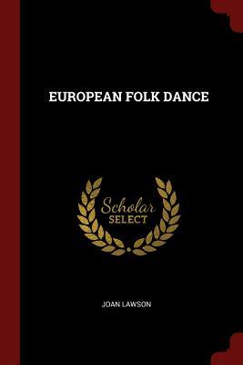 European Folk Dance - Lawson, Joan