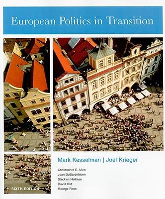 European Politics in Transition - Kesselman, Mark